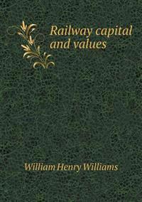 Railway Capital and Values