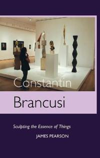 Constantin Brancusi: Sculpting the Essence of Things