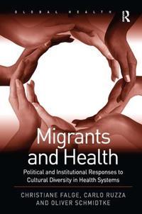 Migrants and Health