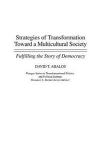Strategies of Transformation Toward a Muticultural Society