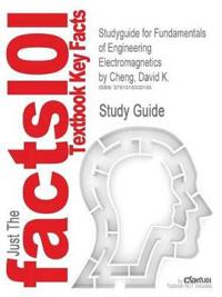 Outlines & Highlights for Fundamentals of Engineering Electromagnetics by Cheng