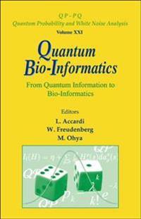 Quantum Bio-Informatics