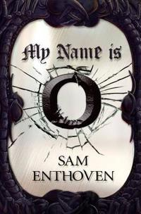 My Name is O