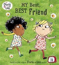 Charlie and Lola  My Best  Best Friend -  - böcker (9780723289777)     Bokhandel