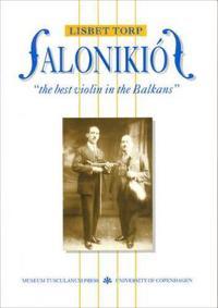 Salonikios: The Best Violin in the Balkans