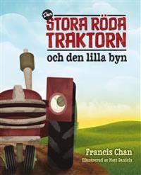 Den stora röda traktorn och den lilla byn
