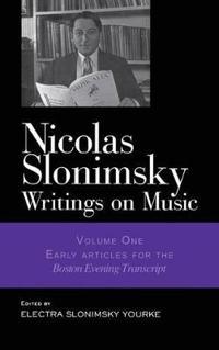 Nicolas Slonimsky: Writings on Music