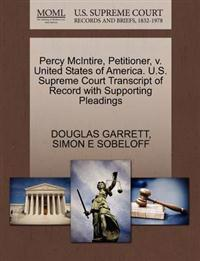 Percy McIntire, Petitioner, V. United States of America. U.S. Supreme Court Transcript of Record with Supporting Pleadings
