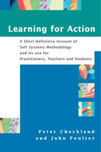 Learning For Action: A Short Definitive Account of Soft Systems Methodology