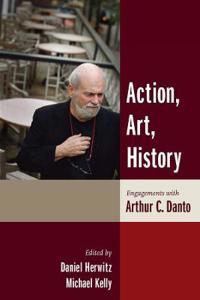Action, Art, History