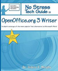 No Stress Tech Guide to Openoffice.org 3 Writer