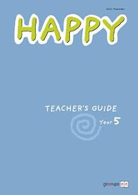 Happy Teacher's Guide Year 5