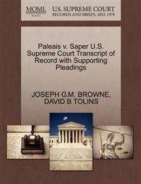 Paleais V. Saper U.S. Supreme Court Transcript of Record with Supporting Pleadings