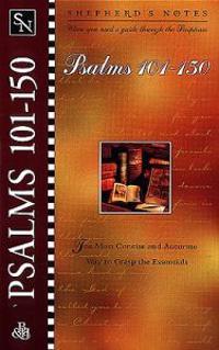 Shepherd's Notes: Psalms 101-150