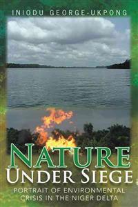 Nature Under Siege