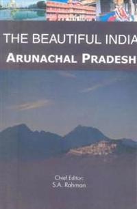The Beautiful India - Arunachal Pradesh