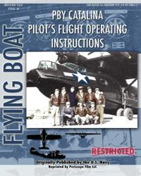 PBY Catalina Pilot's Flight Operating Instructions