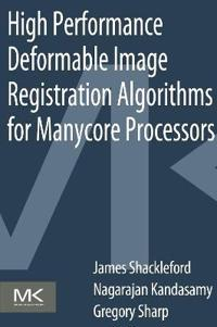 High-Performance Deformable Image Registration Algorithms for Manycore Processors