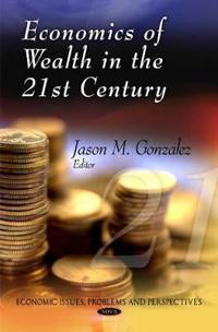 Economics of Wealth in the 21st Century