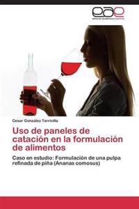 USO de Paneles de Catacion En La Formulacion de Alimentos