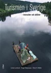 Turismen i Sverige : branscher och aktörer