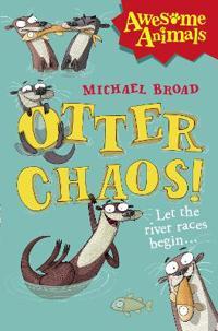Otter Chaos!