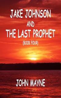 Jake Johnson And The Last Prophet