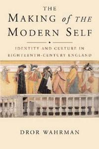 The Making of the Modern Self
