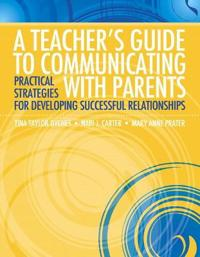A Teacher's Guide to Communicating with Parents