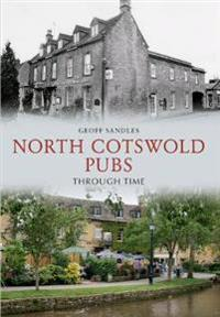 North Cotswold Pubs Through Time