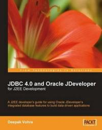 JDBC 4.0 and Oracle JDeveloper for J2EE Development