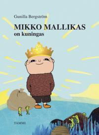 Mikko Mallikas on kuningas