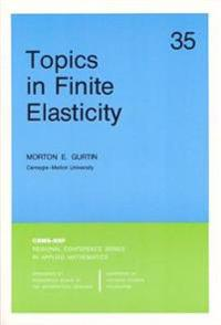Topics in Finite Elasticity
