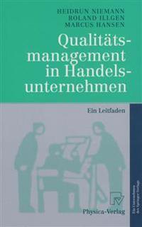 Qualitatsmanagement in Handelsunternehmen