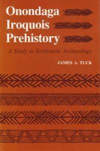 Onondaga Iroquois Prehistory