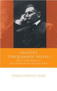 """Galdos's """"Torquemada"""" Novels"""