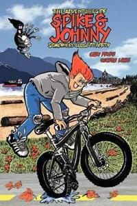 The Adventures of Spike & Johnny