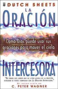 Oracin Intercesora, La: Intercessory Prayer
