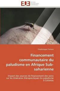 Financement Communautaire Du Paludisme En Afrique Sub-Saharienne