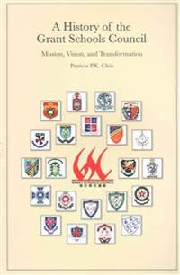 A History of the Grant Schools Council