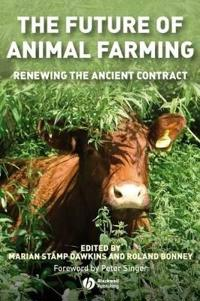 The Future of Animal Farming: Managers of Risk, Sources of Risk