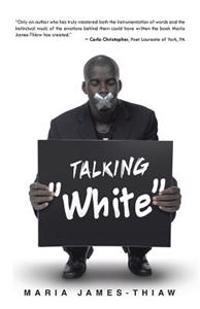 "Talking ""White"""