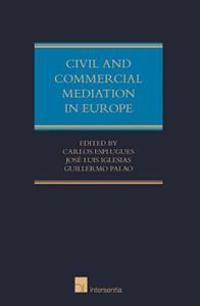 Civil and Commercial Mediation in Europe