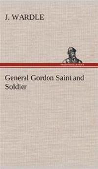 General Gordon Saint and Soldier