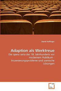 Adaption ALS Werktreue