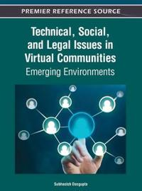 Technical, Social, and Legal Issues in Virtual Communities