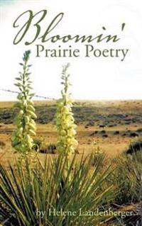 Bloomin' Prairie Poetry