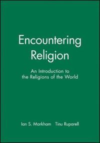 Encountering religion - an introduction to the religions of the world