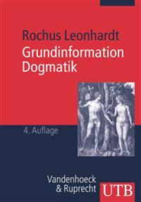 Grundinformation Dogmatik