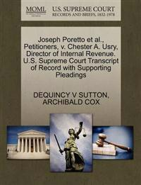 Joseph Poretto Et Al., Petitioners, V. Chester A. Usry, Director of Internal Revenue. U.S. Supreme Court Transcript of Record with Supporting Pleadings